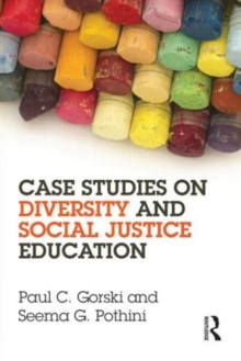 Case Studies on Diversity and Social Justice Education, Paperback