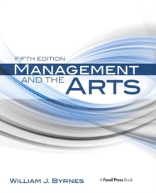 Management and the Arts, Paperback
