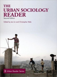 The Urban Sociology Reader, Paperback Book