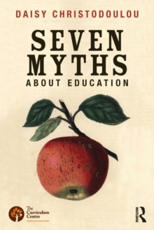 The Seven Myths About Education, Paperback