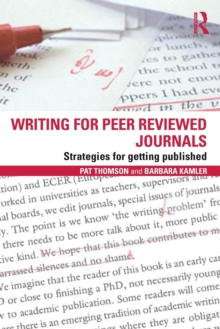 Writing for Peer Reviewed Journals : Strategies for Getting Published, Paperback