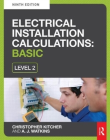 Electrical Installation Calculations: Basic : For Level 2 Electrical Courses, Paperback