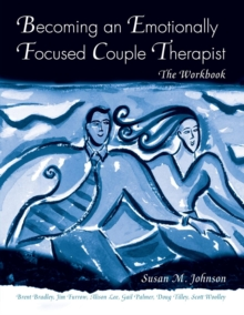 Becoming an Emotionally Focused Couple Therapist, Paperback
