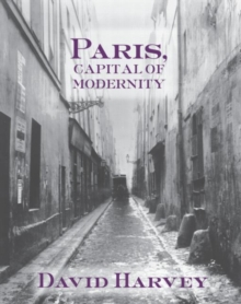 Paris, Capital of Modernity, Paperback Book