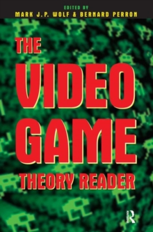 The Video Game Theory Reader, Paperback