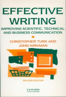 Effective Writing : Improving Scientific, Technical and Business Communication, Paperback