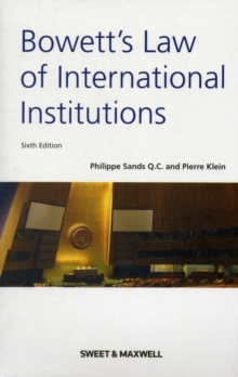 Bowett's : Law of International Institutions, Paperback Book