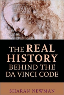 The Real History Behind the Da Vinci Code, Paperback Book