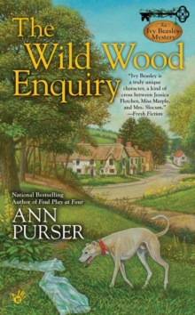The Wild Wood Enquiry : An Ivy Beasley Mystery, Paperback