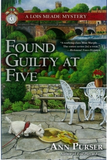Found Guilty at Five : A Lois Meade Mystery, Hardback