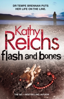 Flash and Bones : (Temperance Brennan 14), Paperback