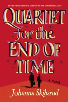 Quartet for the End of Time, Hardback Book