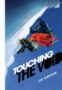 Touching the Void, Hardback