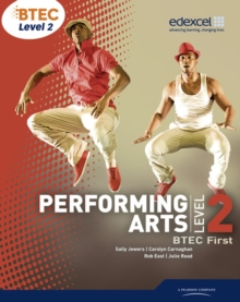 BTEC Level 2 First Performing Arts Student Book, Paperback