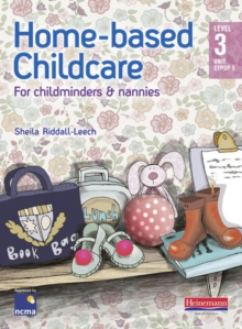 Home-Based Childcare Student Book : Level 3 Unit CYPOP 5, Paperback