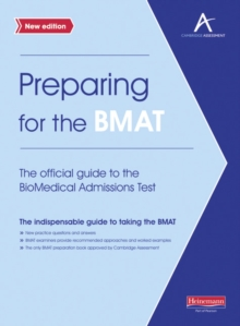 The Preparing for the BMAT: The Official Guide to the Biomedical Admissions Test, Paperback Book