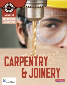 NVQ/SVQ Diploma Carpentry and Joinery Candidate Handbook : Level 3, Paperback