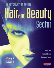 Introduction to Hair and Beauty Sector Student Book : Entry 3 and Level 1, Paperback Book
