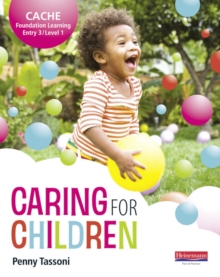 CACHE Entry Level 3/Level 1 Caring for Children Student Book, Paperback Book