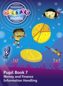 Heinemann Active Maths - First Level - Beyond Number - Pupil Book 7 - Money, Finance and Information Handling, Paperback Book