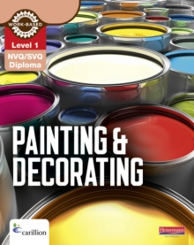 Level 1 NVQ/SVQ Diploma Painting and Decorating Candidate Handbook, Paperback