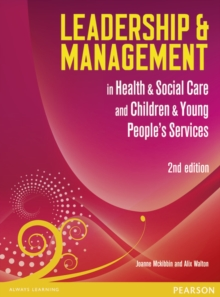 Leadership and Management in Health and Social Care Level 5 : NVQ/SVQ Level 5, Paperback