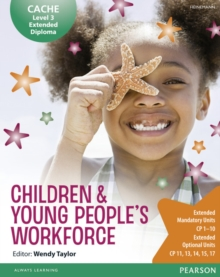 CACHE Level 3 Extended Diploma for the Children & Young People's Workforce Student Book, Paperback Book
