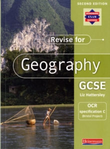 Revise for Geography GCSE: OCR Specification C (Bristol Project), Paperback