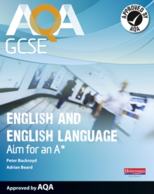 AQA GCSE English and English Language Student Book: Aim for an A*, Paperback
