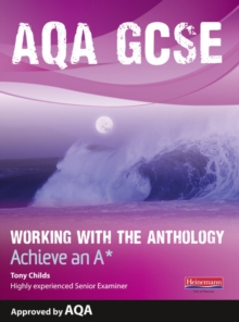 AQA Working with the Anthology Student Book: Aim for an A*, Paperback