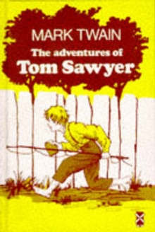 The Adventures of Tom Sawyer, Hardback