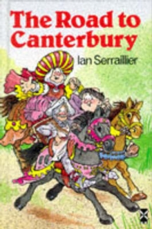 The Road to Canterbury : Tales from Chaucer, Hardback