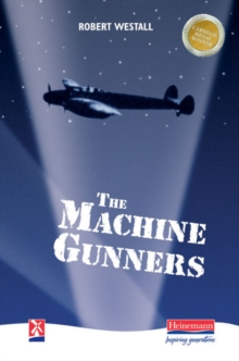 The Machine-gunners, Hardback