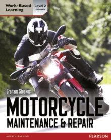 Diploma Motorcycle Maintenance & Repair Candidate Handbook : Level 2, Paperback Book