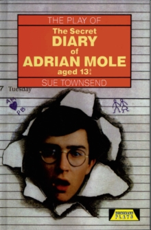 "The Play of ""The Secret Diary of Adrian Mole"", Hardback"