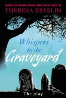 Whispers in the Graveyard Heinemann Plays, Hardback