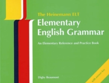 The Heinemann ELT Elementary English Grammar : An Elementary Reference and Practice Book (with Key) With Key, Paperback