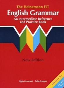 The Heinemann ELT English Grammar : An Intermediate Reference and Practice Book (with Key), Paperback