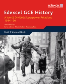 Edexcel GCE History A2 Unit 3 E2 a World Divided: Superpower Relations 1944-90, Paperback