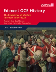 Edexcel GCE History AS Unit 2 C1 the Experience of Warfare in Britain: Crimea, Boer and the First World War, 1854-1929, Paperback