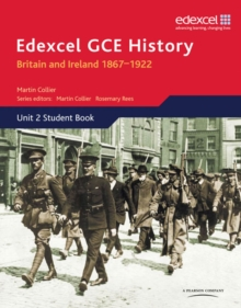 Edexcel GCE History AS Unit 2 D1 Britain and Ireland 1867-1922, Paperback