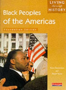 Living Through History: Foundation Book. Black Peoples of the Americas, Paperback