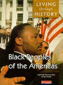 Living Through History: Core Book. Black Peoples of the Americas, Paperback