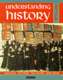 Understanding History Book 2 (Reform, Expansion,Trade and Industry), Paperback