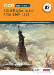 OCR A Level History A2: Civil Rights in the USA 1865-1992, Paperback
