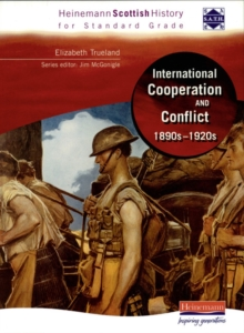 Hein Standard Grade History: International Co-Operation and Conflict 1890s - 1920s, Paperback