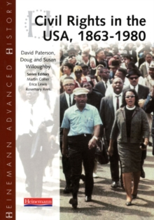 Heinemann Advanced History: Civil Rights in the USA 1863-1980, Paperback