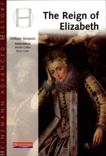 Heinemann Advanced History: Reign of Elizabeth, Paperback