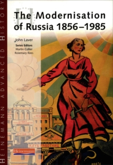 Heinemann Advanced History: The Modernisation of Russia 1856-1985, Paperback