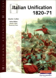 Heinemann Advanced History: Italian Unification 1820-71, Paperback
